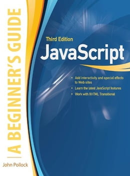 Book JavaScript, A Beginner's Guide, Third Edition by John Pollock