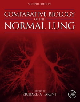 Book Comparative Biology of the Normal Lung by Parent, Richard A.