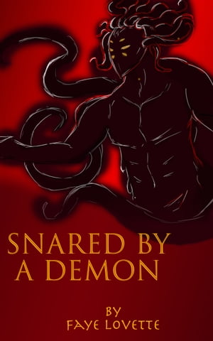 Snared by a Demon