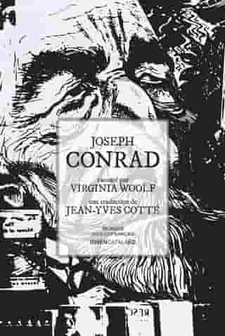 Joseph Conrad: raconté par Virginia Woolf by Jean-Yves Cotté