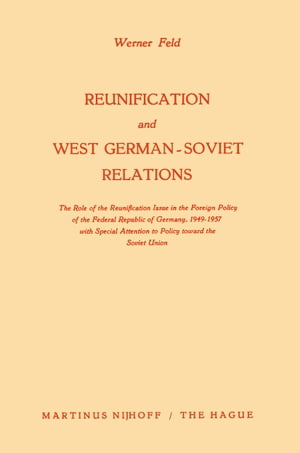 Reunification and West German-Soviet Relations