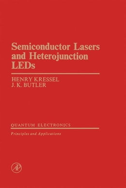 Book Semiconductor Lasers and Herterojunction LEDs by Kressel, Henry
