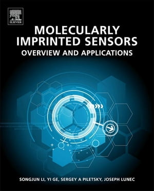 Molecularly Imprinted Sensors Overview and Applications