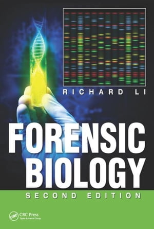 Forensic Biology,  Second Edition