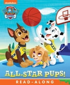 All-Star Pups! (PAW Patrol) by Nickelodeon Publishing