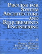 Process for System Architecture and Requirements Engineering by Derek Hatley