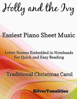 Holly and the Ivy Easiest Piano Sheet Music