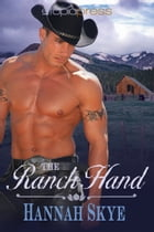 The Ranch Hand by Hannah Skye