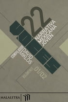 22 Voces Vols. 1 y 2: Narrativa mexicana joven by Luis Panini