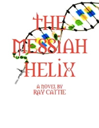 The Messiah Helix