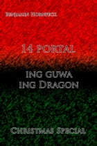 14 portal – ing guwa ing Dragon Christmas Special by Benjamin Hornfeck