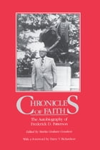 Chronicles Of Faith: The Autobiography of Frederick D. Patterson by Martia Graham Goodson