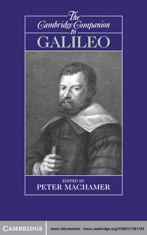 The Cambridge Companion to Galileo