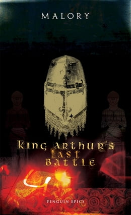 Book King Arthur's Last Battle by Thomas Malory