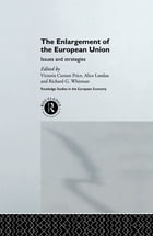 The Enlargement of the European Union: Issues and Strategies