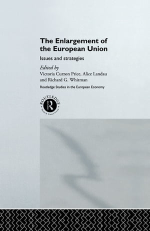 The Enlargement of the European Union Issues and Strategies