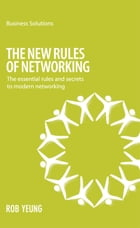 BSS The New Rules of Networking: The essential rules and secrets to modern networking