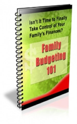 Family Budgeting 101 by Jimmy Cai