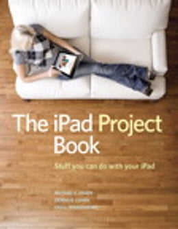 Book The iPad Project Book by Michael E. Cohen