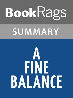 A Fine Balance by Rohinton Mistry l Summary & Study Guide