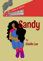 Sandy by Giselle Lee
