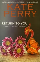 Return to You: BOOK 3 by Kate Perry