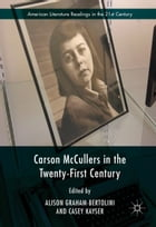Carson McCullers in the Twenty-First Century