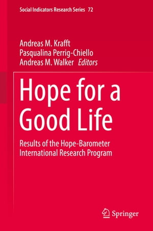 Hope for a Good Life: Results of the Hope-Barometer International Research Program