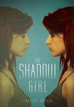 Book The Shadow Girl by Jennifer Archer