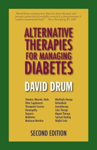 Alternative Therapies for Managing Diabetes