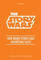 The Story Wars by Erik Saelens