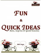 FUN & QUICK IDEAS: Ideas for Dating & Surprises by MB Steyn