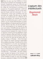 L'Opium des intellectuels by Raymond Aron