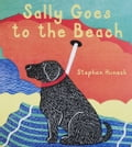 9781620288993 - Stephen Huneck: Sally Goes to the Beach - Buch