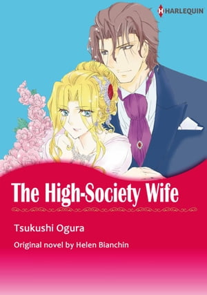 THE HIGH-SOCIETY WIFE: Harlequin Comics by Helen Bianchin