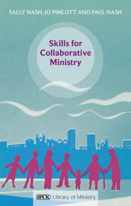 Book Skills for Collaborative Ministry by Paul Nash