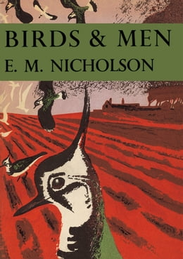 Book Birds and Men (Collins New Naturalist Library, Book 17) by E. M. Nicholson