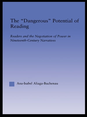 The Dangerous Potential of Reading Readers & the Negotiation of Power in Selected Nineteenth-Century Narratives