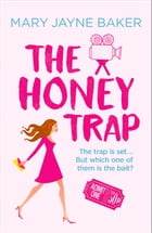 The Honey Trap by Mary Jayne Baker