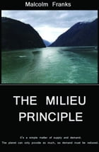 The Milieu Principle by Malcolm Franks