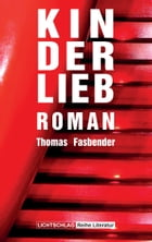 Kinderlieb: Roman by Thomas Fasbender
