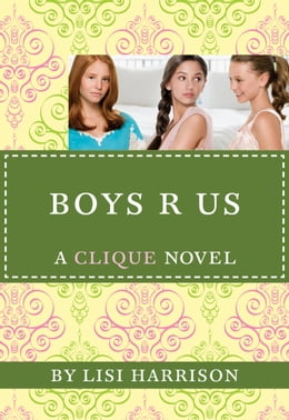 Book The Clique #11: Boys R Us by Lisi Harrison