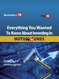 Everything you wanted to know about Mutual Funds Investing 2ecdebd6-e0b7-4035-b7df-63118dcea840