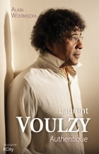 Laurent Voulzy authentique by Alain Wodrascka