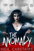 The Anomaly b94ae38a-3d5e-407a-8362-4aa5f7974291
