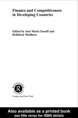 Book Finance and Competitiveness in Developing Countries by Medhora, Rohinton