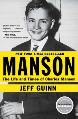 Book Manson: The Life and Times of Charles Manson by Jeff Guinn