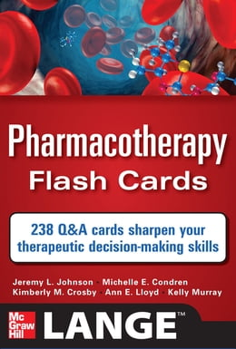 Book Pharmacotherapy Flash Cards by Jeremy Johnson