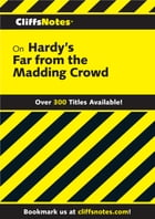 CliffsNotes on Hardy's Far from the Madding Crowd by R E Jonsson