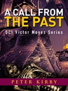 A Call From The Past by Peter Kirby